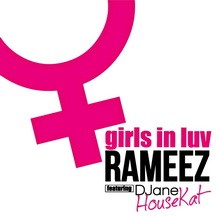 DJANE HOUSEKAT feat RAMEEZ - GIRLS IN LUV