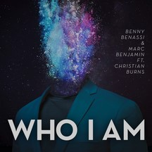 BENNY BENASSI & MARC BENJAMIN FEAT CHRISTIAN BURNS - WHO I AM (Radio Edit)