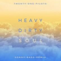 TWENTY ONE PILOTS - HEAVYDIRTYSOUL (SONNY BASS REMIX)