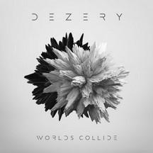 DEZERY - WORLDS COLLIDE