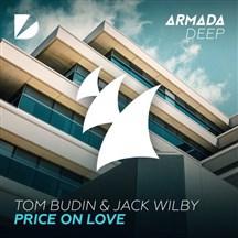 TOM BUDIN & JACK WILBY - PRICE ON LOVE