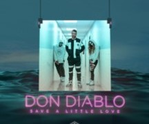 DON DIABLO - SAVE A LITTLE LOVE