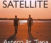 ASTERO FEAT. TIANA - SATELLITE