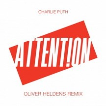 CHARLIE PUTH - ATTENTION (OLIVER HELDENS REMIX)