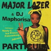 MAJOR LAZER FEAT. NASTY C, ICE PRINCE, PATORANKING & JIDENNA - PARTICULA