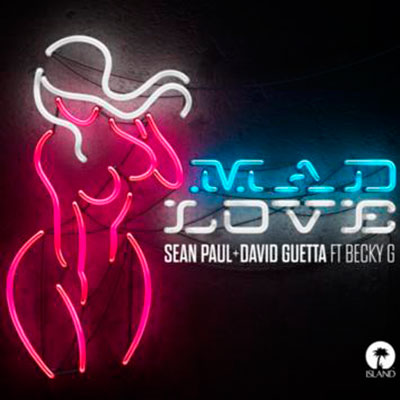 SEAN PAUL & DAVID GUETTA FEAT. BECKY G - MAD LOVE (DFM MIX)