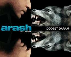 ARASH FEAT. HELENA - DOOSET DARAM (FILATOV & KARAS RMX)