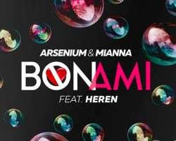 ARSENIUM & MIANNA FEAT. HEREN - BON AMI