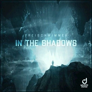 Freischwimmer - In The Shadows